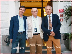 Luigi Salvo, Mario Fregoni, Roberto Gatti